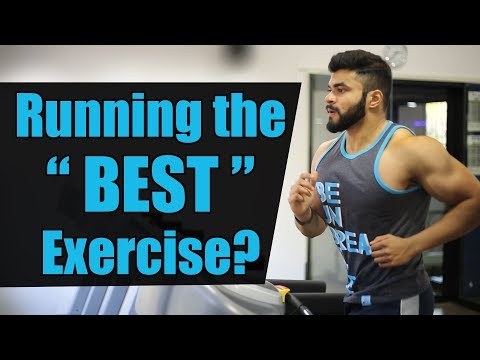 Running the BEST Exercise?   Is one type of Exercise ENOUGH?