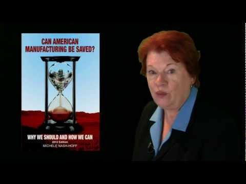 Can American Manufacturing Be Saved? by Michele Nash-Hoff