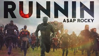 Marvel | Runnin (A$AP Rocky)