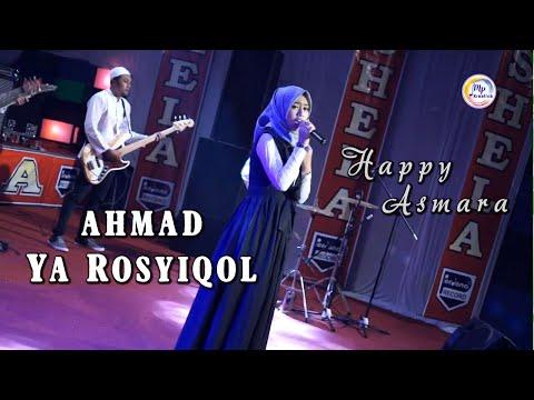 Download Lagu Happy Asmara Ahmad Ya Rosyiqol Mp3