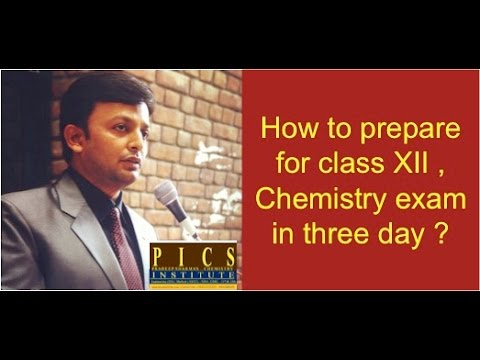 How to Prepare #Chemistry for Class 12 in 3-days By PRADEEP SHARMA