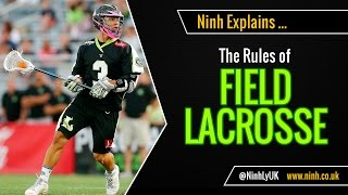 The Rules of Field Lacrosse - EXPLAINED!