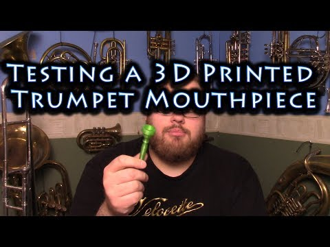 Testing a 3D Printed Trumpet Mouthpiece