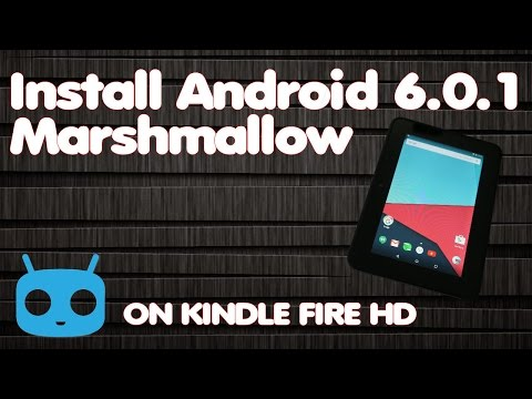 Install Android 6.0 Marshmallow ROM on Kindle Fire HD 7
