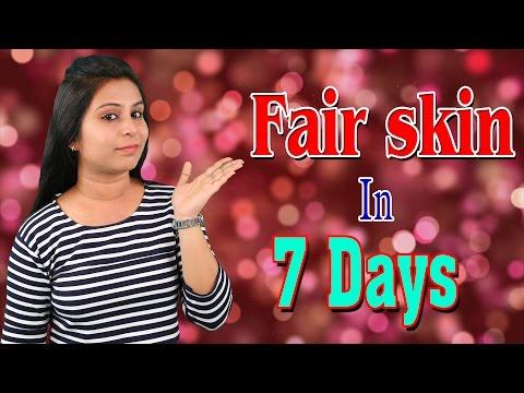 Get Fair Skin In 7 Days कैसे गोरा बनें - Natural Remedies For Fair Skin | Beauty Tips For Fair Skin