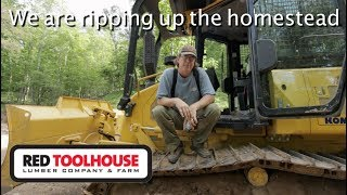 Ep119:It is dozer time on the homestead