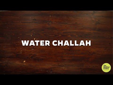 Water Challah Recipe