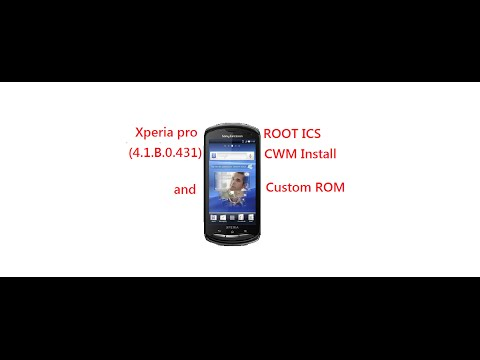 How to root Xperia pro, install CWM recovery and install custom ROM