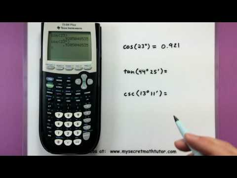 Trigonometry - Find the value of trig functions with a calculator