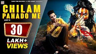Bholenath Trance🔥Chilam Pahado Me | Addy B | Mahakal Song  | Latest Bholenath Song 2019