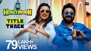 Title Track | Honeymoon | Soham | Subhashree | Savvy | Premendu Bikash Chaki