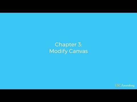 Module 3, Chapter 3: Modify Canvas