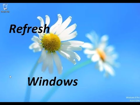 Fix All Software Problems! - By Refreshing Windows 8 or 10
