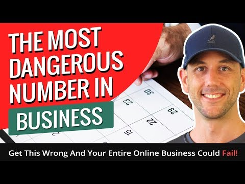 The Most Dangerous Number In Business - Get This Wrong And Your Entire Online Business Could Fail!