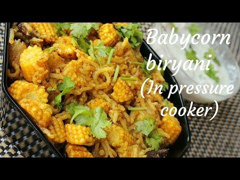 Baby corn recipe - Baby corn biryani - Pressure cooker biryani