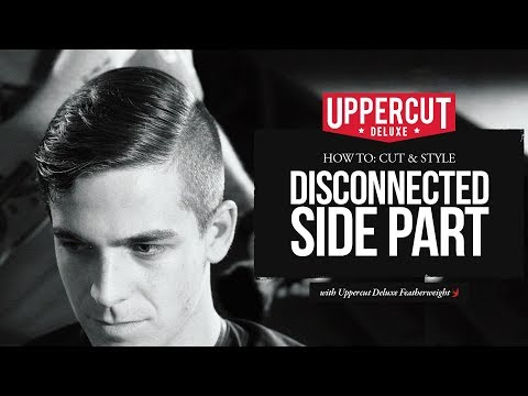 Haircut Tutorial: How to Cut & Style - Disconnected Side Part X Uppercut Deluxe Featherweight