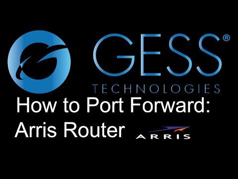 How to Port Forward GESS DVR/NVR on an Arris Modem/Router