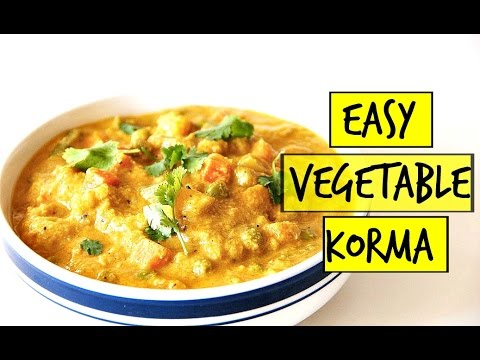 EASY VEGETABLE KORMA  | VEGAN