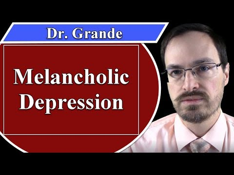 What is Melancholic Depression?