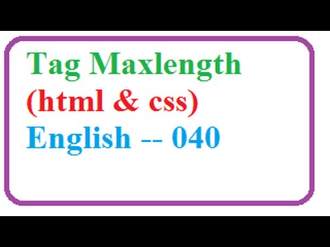 How to Create Text Box and Input Tag Maxlength in HTML forms -- English040-vlr training