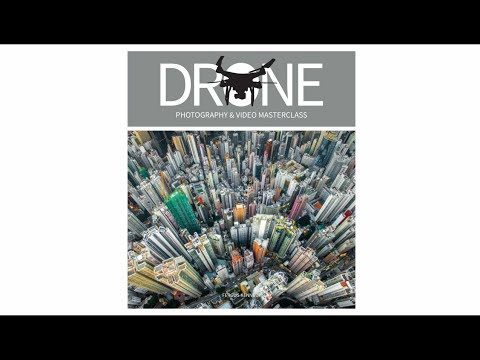 Drone Photography and Video Masterclass book trailer
