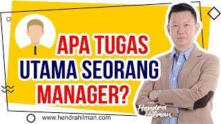 Coach Hendra Hilman - Apa TUGAS UTAMA seorang MANAGER?