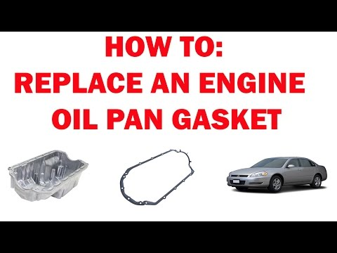 Engine oil pan gasket Replacement - (Impala 2006-2016)