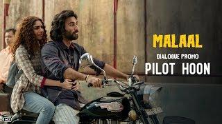 Pilot Hoon (Dialogue Promo) | Malaal | Sharmin Segal | Meezaan | 5th July 2019