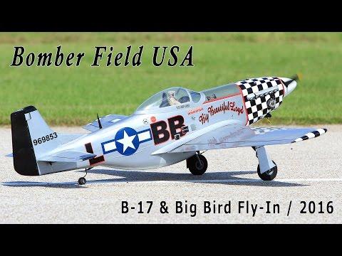 Bomber Field USA - B-17 & Big Bird Fly-In 2016
