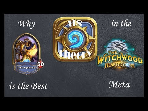 Hearthstone Theory: Why Paladin is the Best (Witchwood)