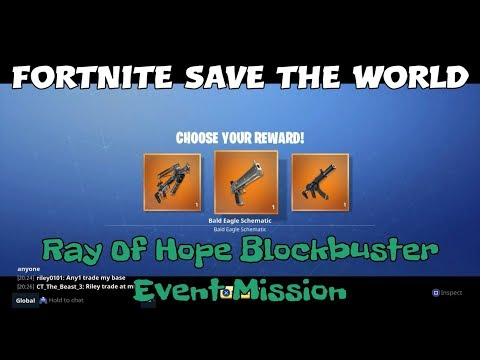 17) Fortnite Save The World Ray Of Hope Blockbuster Event Mission.