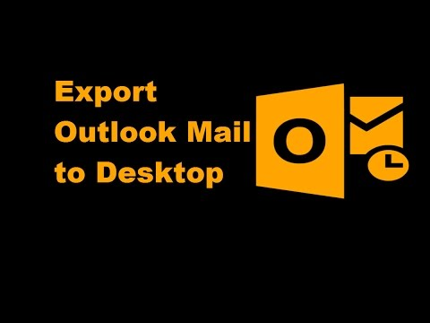 Export Outlook Email To Windows Desktop