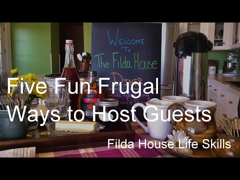 LIFE SKILLS| Five Fun Frugal Ways to Host Guests