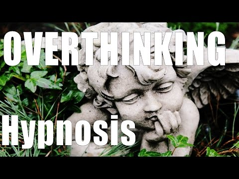 Overthinking Guided Meditation and Hypnosis