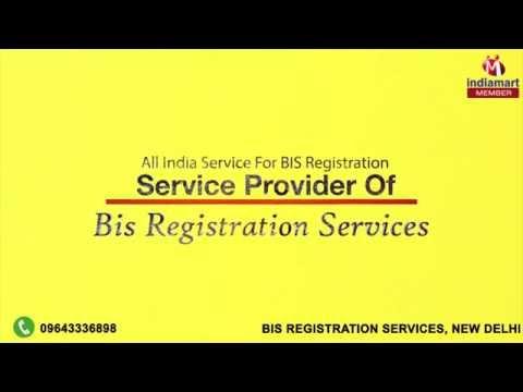 All India Service for BIS Registration by Bis Registration Services, New Delhi