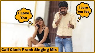Epic - Call Clash Prank on Girls - Singing Mix - Part #4   The HunGama Films