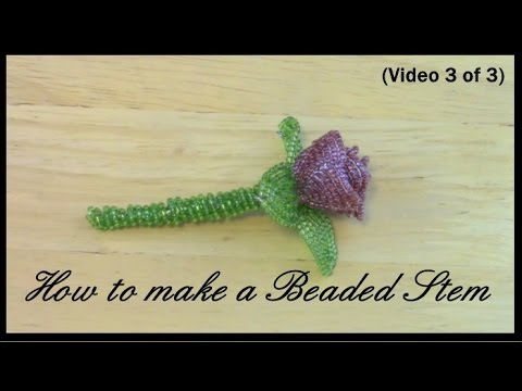 How to Make a Stem for Beaded Flowers