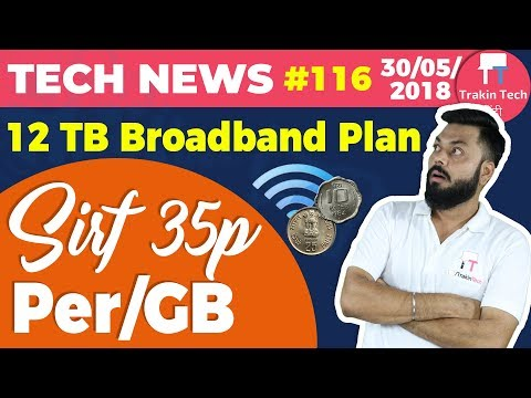 Nokia 2.1, 3.1 & 5.1, 12TB Broadband, Mi 8 India, Mi 8 SE, WhatsApp Pay, Jio Broadband-TTN#116