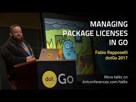 dotGo 2017 - Fabio Rapposelli - Managing Package licenses in Go