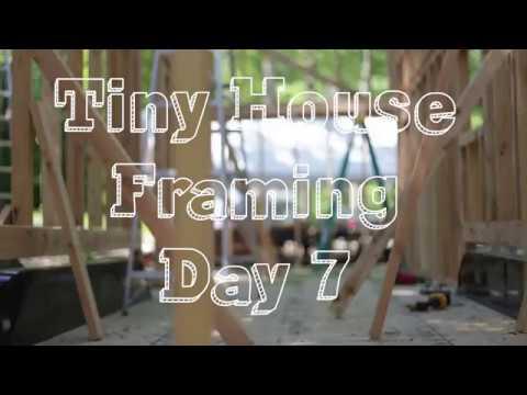 Tiny House Framing Day 7