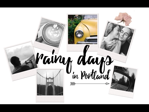RAINY DAYS IN PORTLAND || COFFEE DATE + EXPLORING