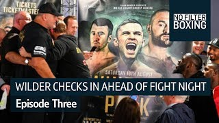 Wilder touches down in Belfast to confront Fury | No Filter Boxing, Episode Three