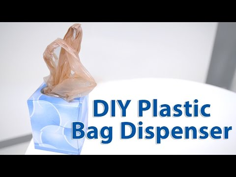 The RIGHT Way to Make a Plastic Bag Dispenser: Organizing 101