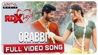 Orabbi Full Video Song    RDXLove Songs    Payal Rajput, Tejus Kancherla    Radhan