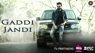 Gaddi Jandi - Official Music Video | Navraj Hans | Shona Bhandari | Milind Gaba