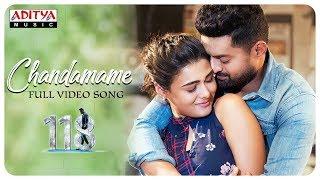 Chandamame Full Video Song    118 Movie     Nandamuri Kalyan Ram, Shalini Pandey    Guhan K.V.