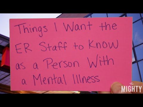 Things I Want the ER Staff to Know as a Person With a Mental Illness