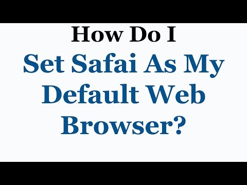 Apple Safari Tutorial - How To Set Safari As Your Default Web Browser