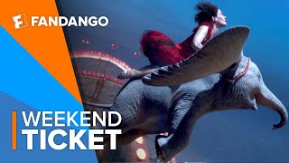 In Theaters Now: Dumbo | Weekend Ticket