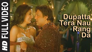 Full Video: Dupatta Tera Nau Rang Da | Partner | Salman Khan, Govinda, Katrina, Lara Dutta